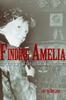Finding Amelia: the True Story of the Earhart Disappearance