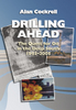 Drilling Ahead: The Quest for Oil in the Deep South 1945-2005
