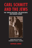 Carl Schmitt and the Jews: The