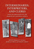 Intermediaries, Interpreters, and Clerks: African Employees in the Making of Colonial Africa