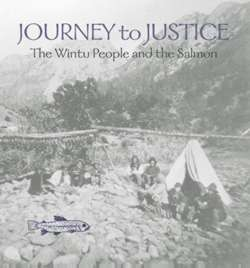 Journey to Justice: The Wintu People and the Salmon