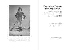 Interior sample for Uniforms, Arms, and Equipment: The U. S. Army on the Western Frontier, 1880-1892. Volume I: Headgear, Clothing and Footwear & Volume II: Weapons and Accouterments