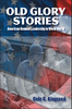 Old Glory Stories American Combat Leadership in World War II