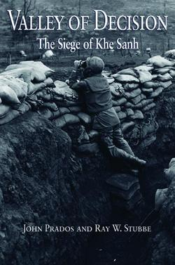 Valley of Decision: The Seige of Khe Sanh