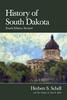 History of South Dakota (Fourth Edition Revised)