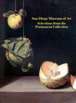 The San Diego Museum of Art Selections from the Permanent Collection